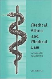 Cover of: Medical Ethics And Medical Law | Jose Miola