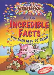 Cover of: Smarties Incredible Facts (Smarties)