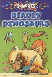 Cover of: Smarties Deadly Dinosaurs (Smarties)