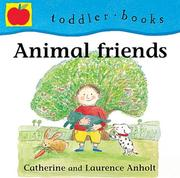 Cover of: Animal Friends (Toddler Books)
