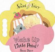 Cover of: Wake Up Little Petal! (Secret Fairy)