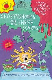 Cover of: Ghostyshocks and the Three Scares (Seriously Silly Stories)