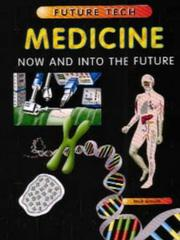 Cover of: Medicine (Future Tech)