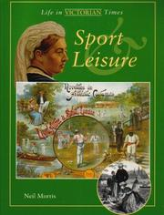 Cover of: Sport and Leisure (Life in Victorian Times)