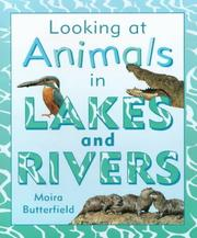 Cover of: In Lakes and Rivers (Looking at Animals)