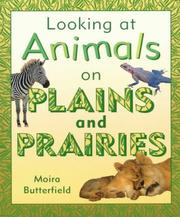 Cover of: On Plains and Prairies (Looking at Animals)