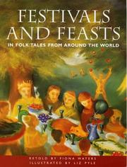 Cover of: Festivals and Feasts (Folk Tales from Around the World)