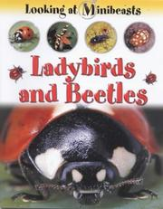Cover of: Ladybirds and Beetles (Looking at Minibeasts)