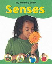 Cover of: The Senses (My Healthy Body)