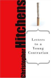 Cover of: Letters to a Young Contrarian (Art of Mentoring)