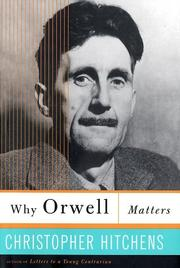 Cover of: Why Orwell matters