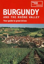 Cover of: Burgundy and the Rhone Valley (Signpost Guides) | Andrew Sanger