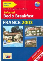 Cover of: Welcome Guides: Selected Bed & Breakfast in France 2003 | Thomas Cook Publishing