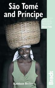 Cover of: Sao Tome and Principe (Bradt Travel Guide) | Kathleen Becker