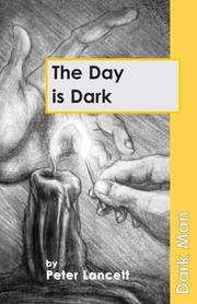 Cover of: The Day is Dark (Dark Man)