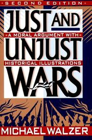 Cover of: Just and unjust wars | Michael Walzer