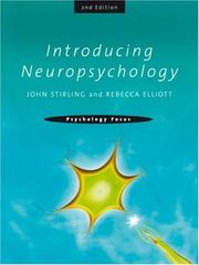 Cover of: Introducing Neuropsychology (Psychology Focus) | John Stirling