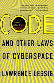 Cover of: Code: and other laws of cyberspace