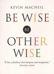 Cover of: Be Wise, Be Otherwise
