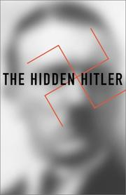 Cover of: The hidden Hitler | Lothar Machtan