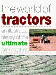 Cover of: The World of Tractors | John Carroll