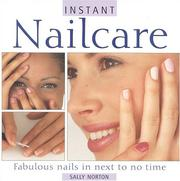 Cover of: Instant Nailcare | Sally Norton
