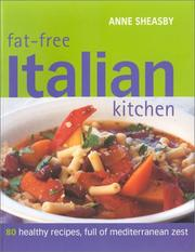Cover of: Fat-Free Italian Kitchen: 80 Healthy Recipes, Full of Mediterranean Zest