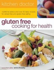Cover of: Gluten Free Cooking for Health: Kitchen Doctor Series (Kitchen Doctor)