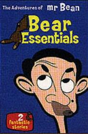 Cover of: The Adventures of Mr. Bean: Bear Essentials