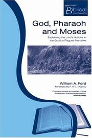 Cover of: God, Pharaoh and Moses | William A. Ford