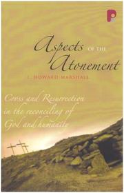 Cover of: Aspects of the Atonement | I. Howard Marshall