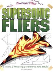 Cover of: Supersonic Fliers (Fantastic Fliers) |
