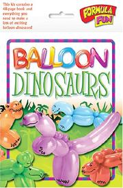 Balloon Dinosaurs (Formula Fun)