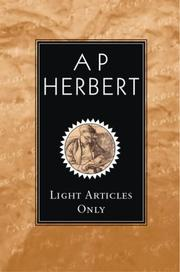 Cover of: Light Articles Only | A. P. Herbert