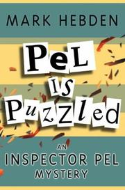 Cover of: Pel is Puzzled (Inspector Pel Mysteries)