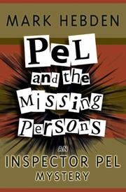 Cover of: Pel and the Missing Persons (Inspector Pel Mysteries)