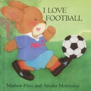 Cover of: I Love Football (Baby Bunny Interactive)
