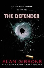 Cover of: The Defender | Alan Gibbons
