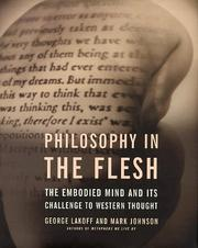 Cover of: Philosophy in the flesh: the embodied mind and its challenge to Western thought