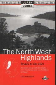 Cover of: The North West Highlands (Luath Guides to Scotland)