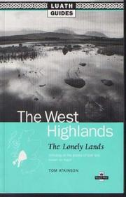 Cover of: The West Highlands (Luath Guides to Scotland)