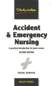 Cover of: Accident & Emergency Nursing | Frank Durning