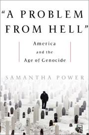 Cover of: A problem from hell | Samantha Power