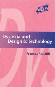 Cover of: Dyslexia and Design & Technology | Ranaldi
