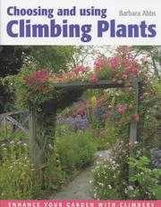 Cover of: Choosing and using climbing plants