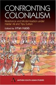 Cover of: Confronting Colonialism | Irfan Habib