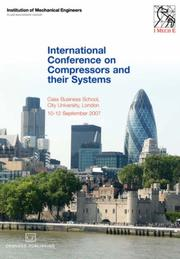 Cover of: Proceedings of the International Conference on Compressors and their Systems