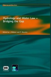 Cover of: Hydrology And Water Law - Bridging the Gap (Water Law and Policy Series) |