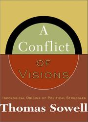 Cover of: A conflict of visions | Thomas Sowell