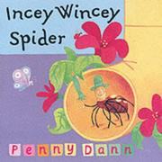 Cover of: Incey Wincey Spider (Toddler Books)